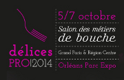 DélicesPro 2014 : du 5 au 7 octobre 2014, à l'Orléans Parc Expo